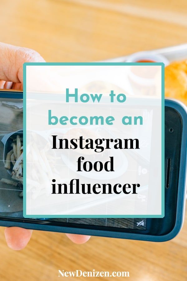 How to become an Instagram food influencer