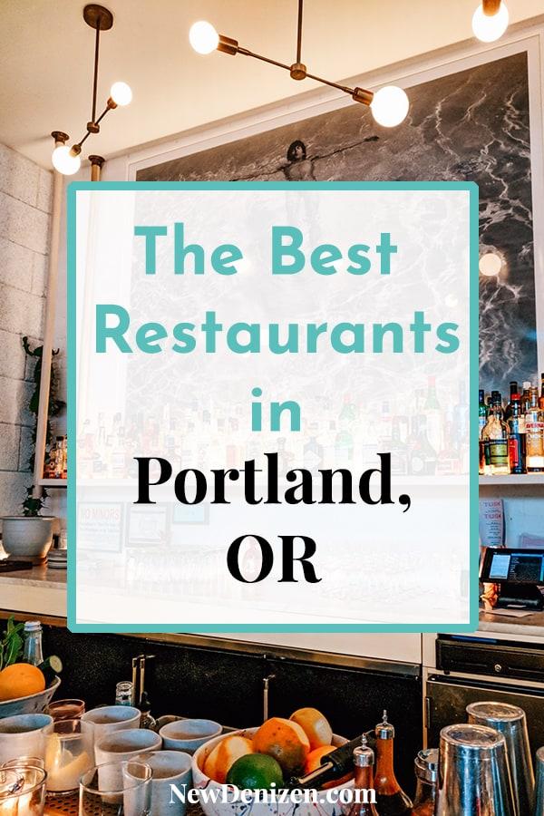 Best Restaurants in Portland, OR