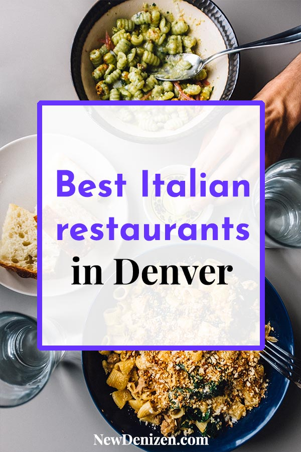 Best Italian restaurants in Denver